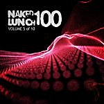 A. Paul Naked Lunch One Hundred - Volume 5 Of 10