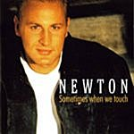 Newton Sometimes When We Touch