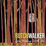 Butch Walker You Belong With Me