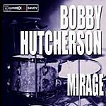 Bobby Hutcherson Mirage
