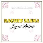 Ragheb Alama Joy Of Beirut