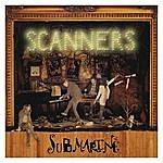 Scanners Submarine