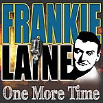 Frankie Laine One More Time