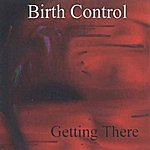 Birth Control Getting There