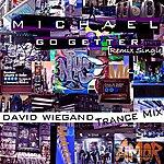 Michael Go Getter (David Wiegand Trance Mix) - Single