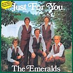 The Emeralds Just For You