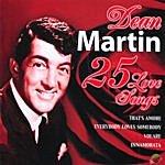 Dean Martin 25 Love Songs