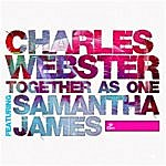 Charles Webster Together As One (Feat. Samantha James)