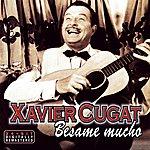 Xavier Cugat Besame Mucho