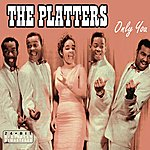 The Platters Only You (Bonus Tracks)