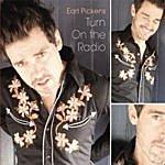 Earl Pickens Turn On The Radio