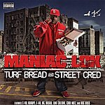Maniac Lok Turf Bread And Street Cred