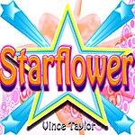 Vince Taylor Starflower