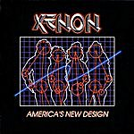 Xenon America's New Design