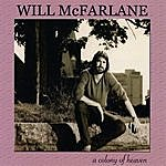 Will McFarlane A Colony Of Heaven