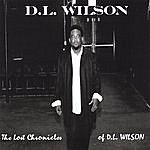 D.L. Wilson The Lost Chronicles Of D.l. Wilson