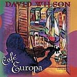 David Wilson Cafe Europa