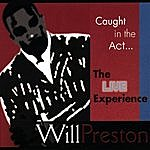Will Preston Caught In The Act...the Live Experience: CD/DVD (All Regions)