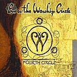 Enter The Worship Circle Fourth Circle