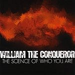 William The Conqueror The Science Of Who You Are