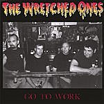 The Wretched Ones Go To Work