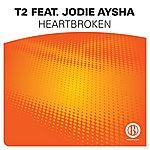 T2 Heartbroken