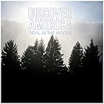 Discover America Devil In The Woods - Single