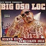 Big Oso Loc Inked Up N Banged Out (Parental Advisory)