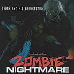 Thor Zombie Nightmare Soundtrack