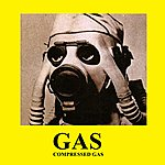 G.A.S. Compressed Gas Ep