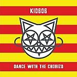 Kid606 Dance With The Chorizo Ep