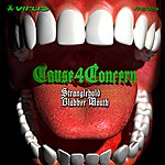 Cause 4 Concern Stranglehold / Blabber Mouth