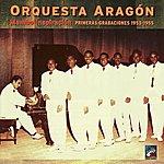 Orquesta Aragón Mambó Inspiración - Primeras Grabaciones 1953-1955