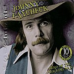 Johnny Paycheck Hero Of The Working Man