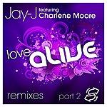 Charlene Moore Love Alive Remixes, Pt. 2