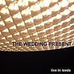 The Wedding Present Live In Leeds