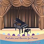 Clayton Wright Preludes And Reveries For Piano