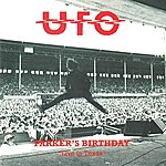 """UFO Parker's Birthday: """"Live In Texas"""""""