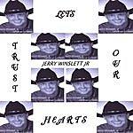 Jerry Winslett Jr. Lets Trust Our Hearts 2
