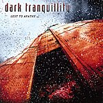 Dark Tranquillity Lost To Apathy (EP)