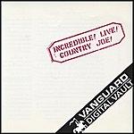 Country Joe McDonald Incredible! Live!