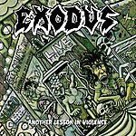 Exodus Another Lesson In Violence (Re-Issue)
