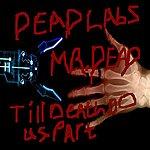 Mr. Dead Till Death Do Us Part