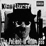 King Lizzard The Patient In Room 666