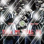 D Money Turn My Swag On (Feat. Flowjo Stevo & Soulja Boy Tell Em) - Single