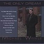 Michael Winkle The Only Dream