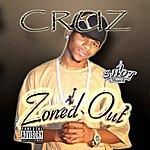 Cruz Zoned Out (Parental Advisory)