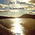 Jim Thornton Jim's Hymns - The Spiritual Collection