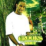 The Crooks Ya Understand Me Vol.1