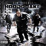 Dem Rascalz Hood Quake